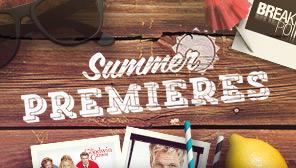 Summer Premieres