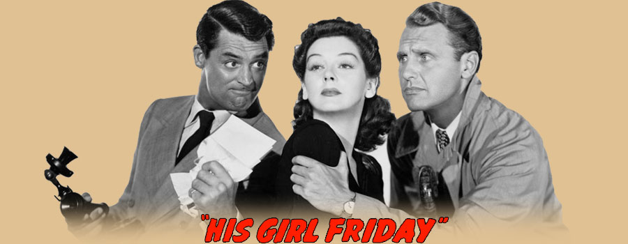 His Girl Friday Full Movie