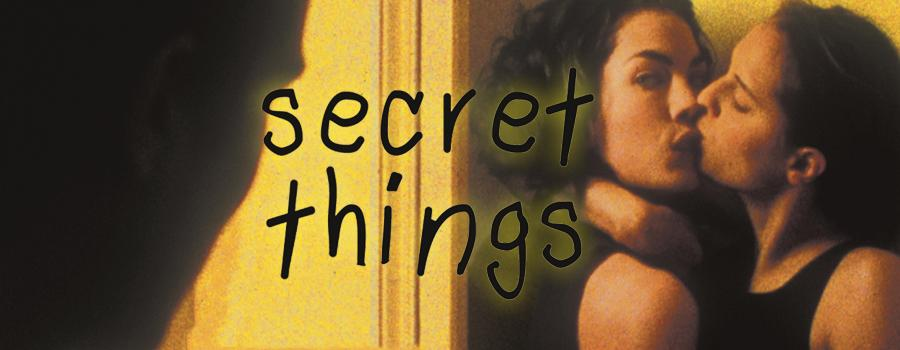 Secret Things
