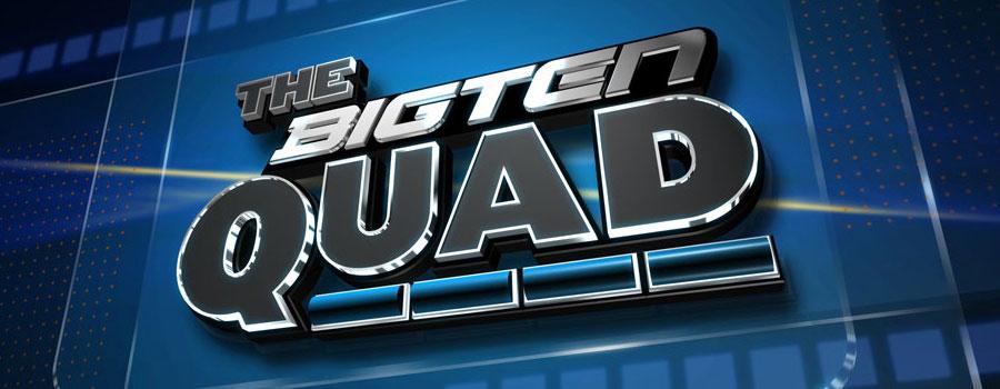 The Big Ten Quad